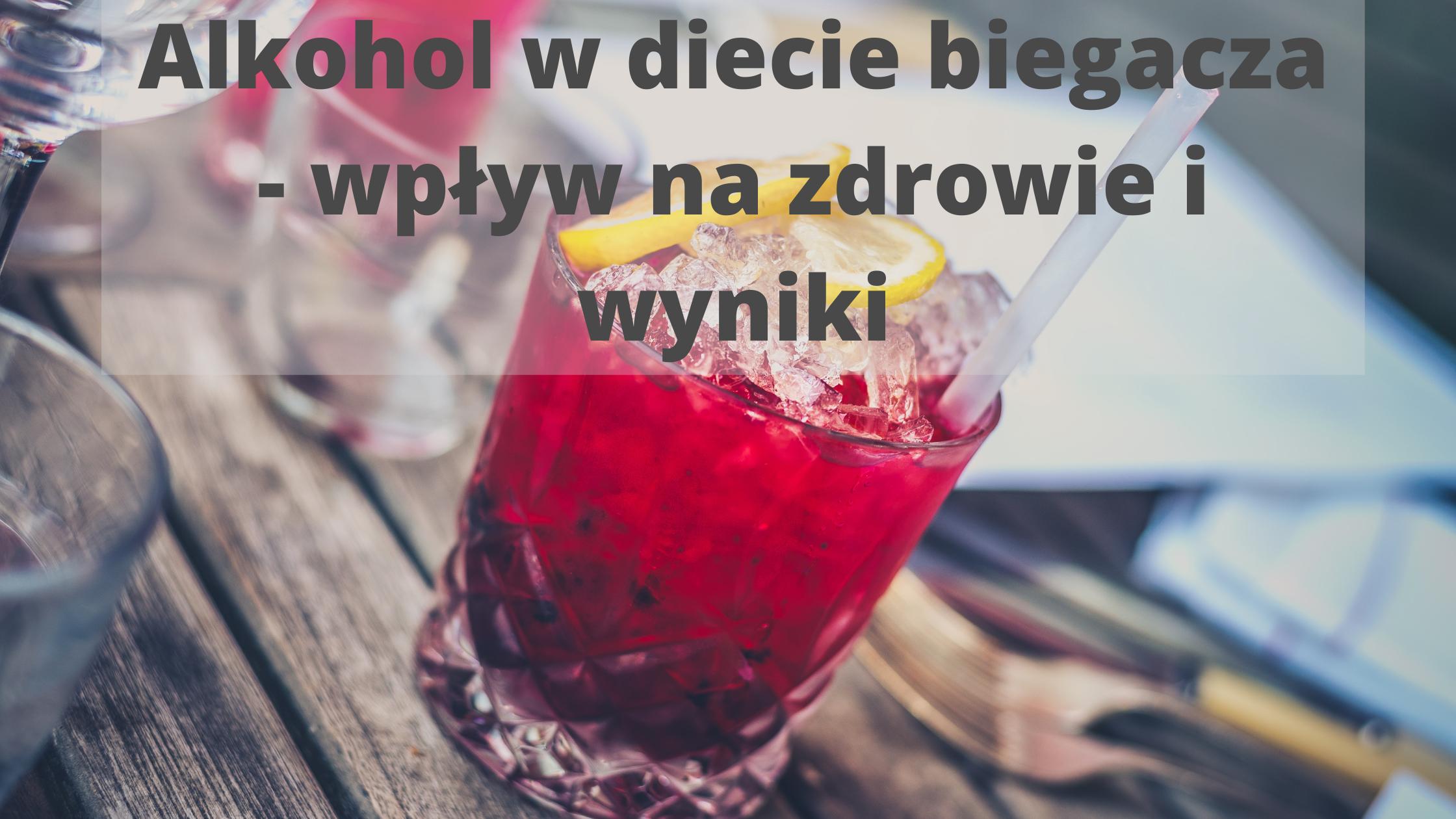 alkohol w diecie biegacza