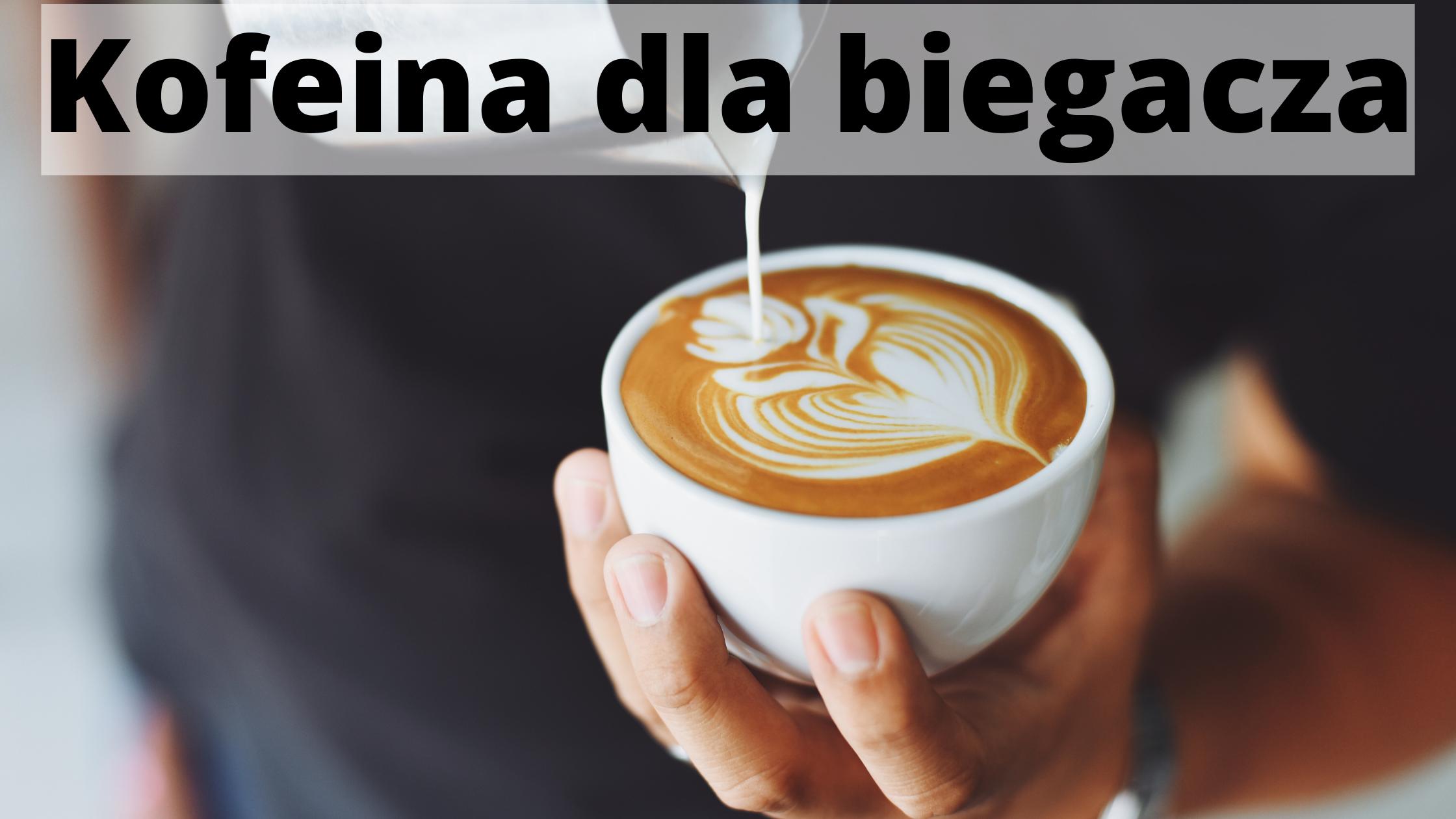 Kofeina dla biegacza