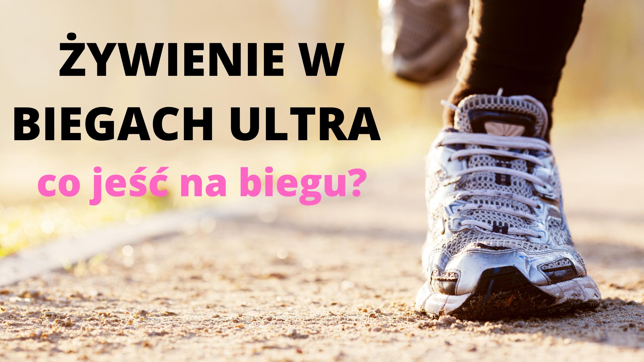 ultramaraton co jeść